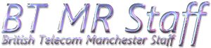 BT Manchester Staff